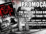 Fãs de The Walking Dead: Ganhe o livro Terra Morta, de Tiago Toy